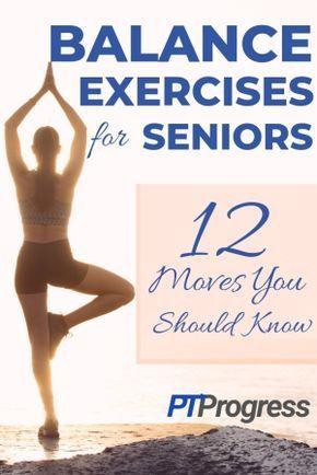 12 Balance Exercises for Seniors