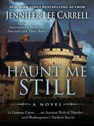 Jennifer Lee Carrell - Haunt Me Still