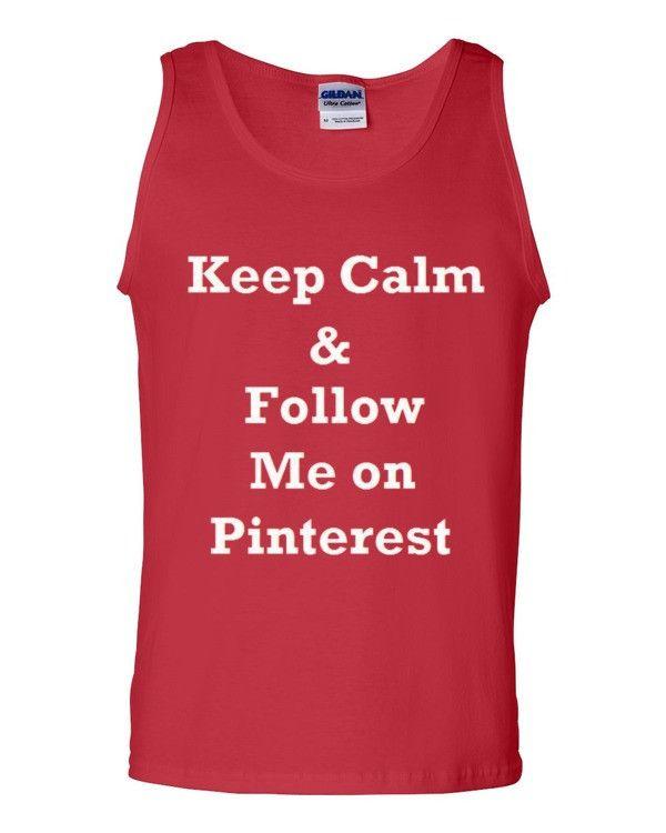 Keep Calm and Follow Me on Pinterest Tank top