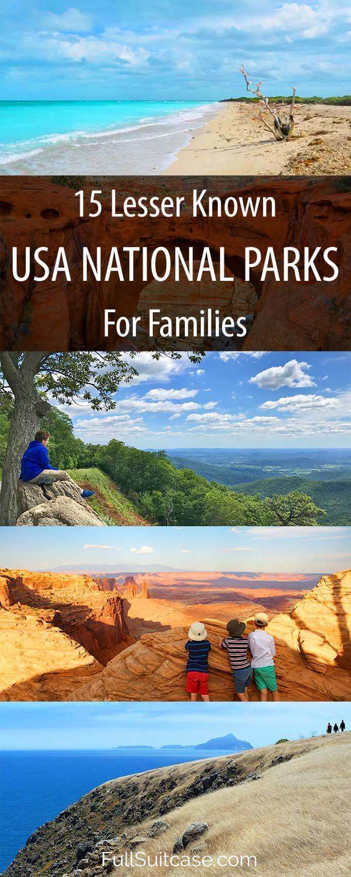15 lesser known u.s. national parks - family vacation ideas | usa