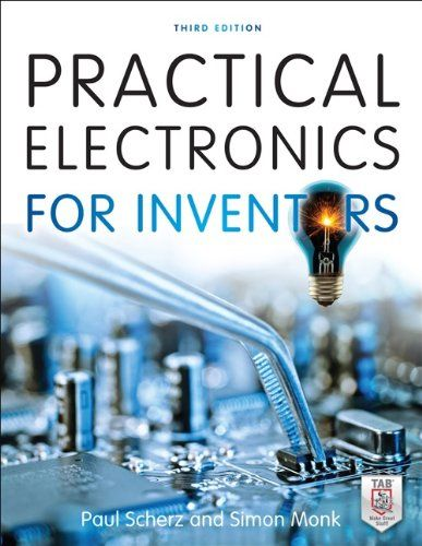 Practical Electronics for Inventors, Third Edition - http://www.rekomande.com/practical-electronics-for-inventors-third-edition/