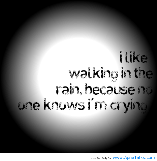 Quotes About Crying: I Am Walking In The Rain Crying Quotes