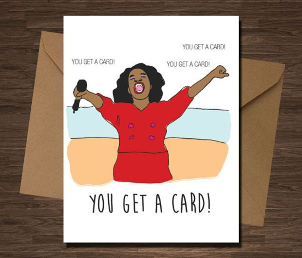 Oprahs giveaway you get a card birthday funny pop culture card oprahs giveaway you get a card birthday funny pop culture card girlfriend boyfriend valentine bookmarktalkfo Images