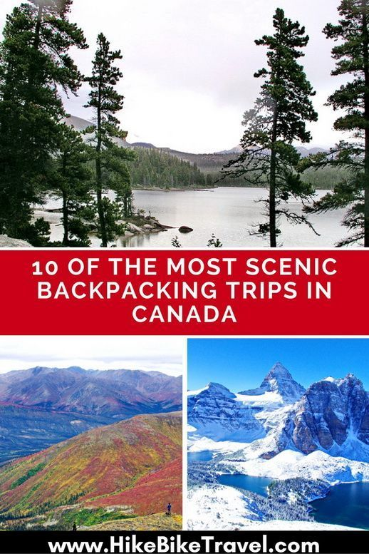 10 Best Canada Trekking Hiking Tours With 46 Reviews: 10 Of The Most Scenic Backpacking Trips In Canada
