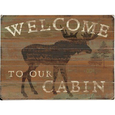 Artehouse Llc Welcome Cabin 5 Piece Unframed Graphic Art Set On Wood Size 14 H X 20 W X 1 D In 2020 Mountain Cabin Decor Cabin Art Cabin Decor Diy