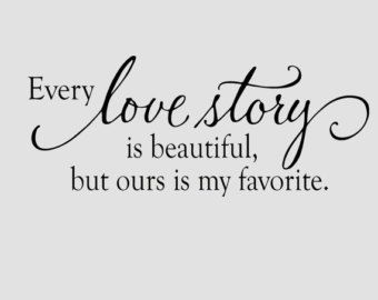 Every Love Story Is Beautiful But Ours Is By Oldbarnrescuecompany