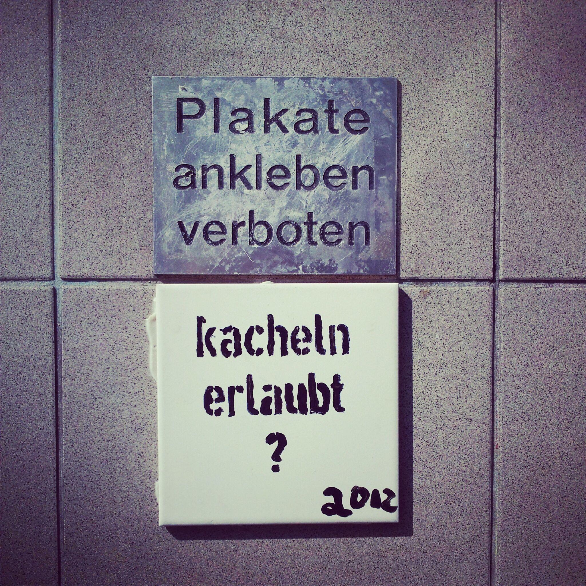 Plakate ankleben verboten - Kacheln erlaubt? #streetart