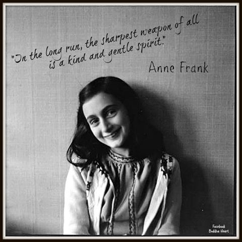 Anne Frank Quote In The Long Run The Sharpest Weapon Of All Is A