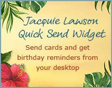 Jacquie Lawson Quick Send Widget Birthday Reminder Greeting