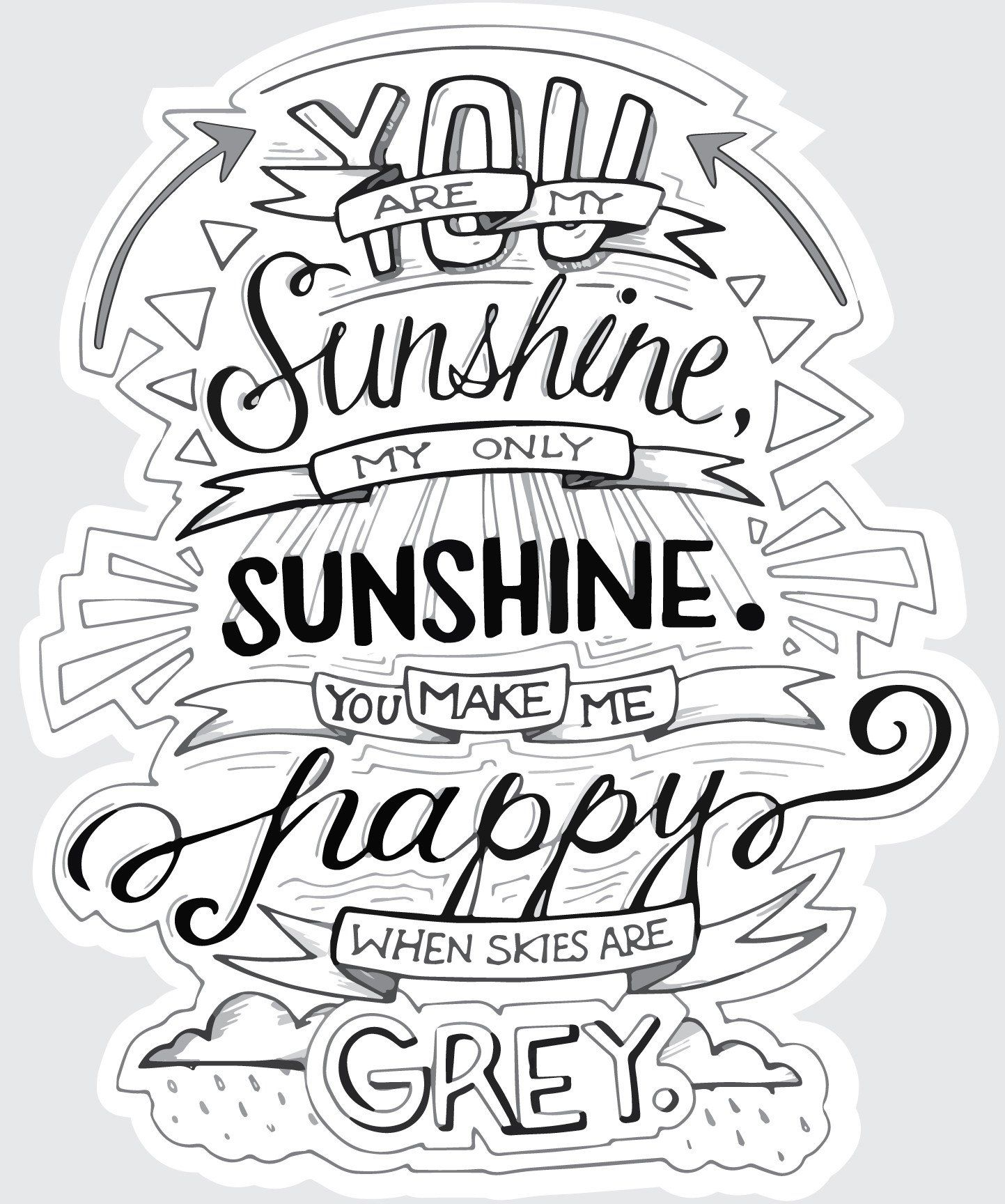 You Are My Sunshine,Typography Quote Wall Decal  Quote coloring