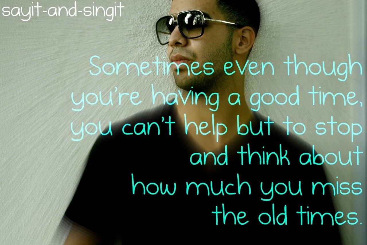 Song Quotes About Friendship 100 Best Drake Quotes That Are Most Referred To  Quotes