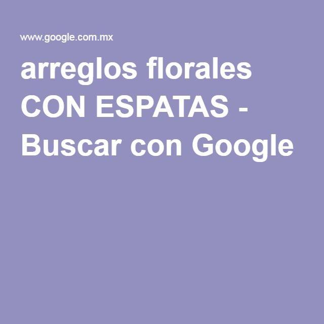 arreglos florales CON ESPATAS - Buscar con Google