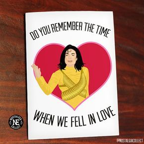Do You Remember The Time 90 S Pop Valentine S Day Card In 2018