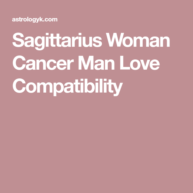 Cancer man in bed with sagittarius woman