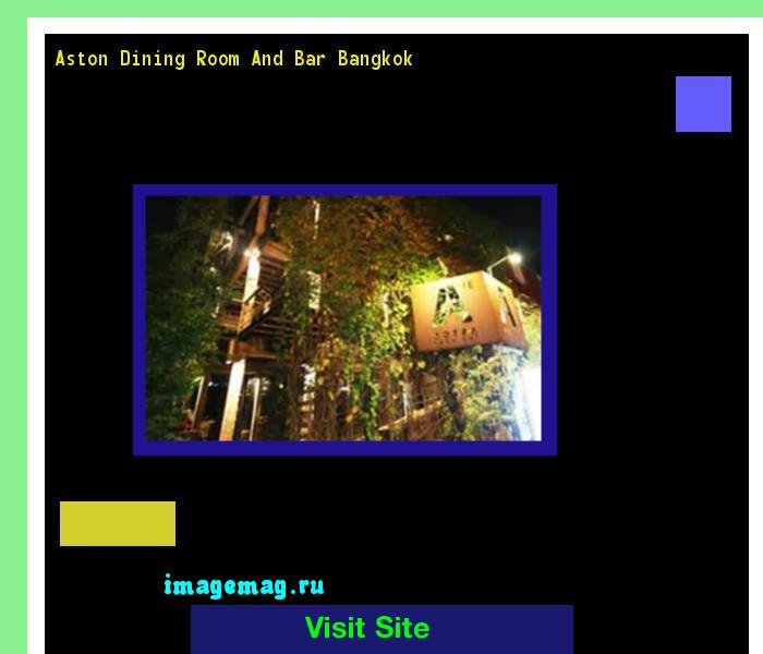 Aston Dining Room And Bar Bangkok 115651