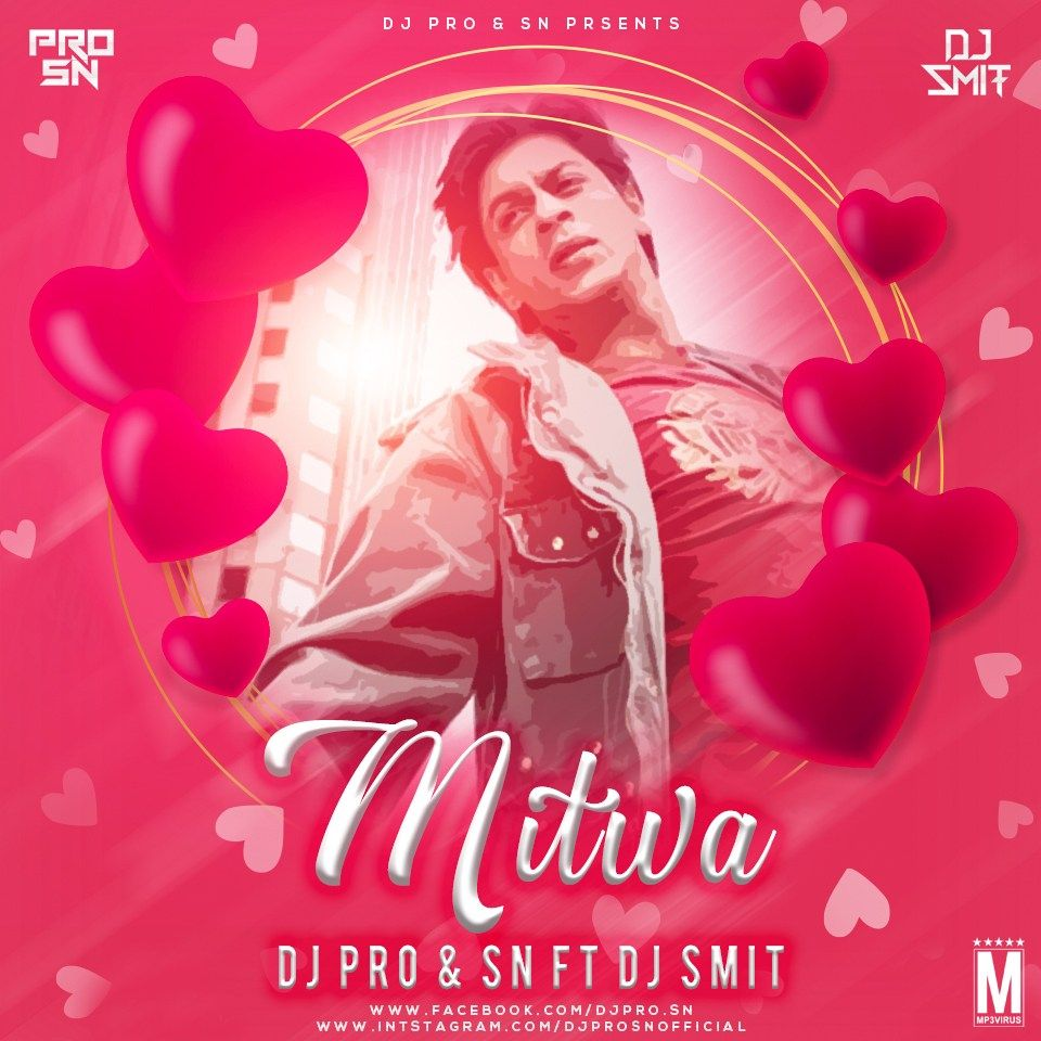 Mitwa Dj Pro Sn Dj Smit Download Now Single Dj Remix Dj Songs Dj Pro Dj Remix