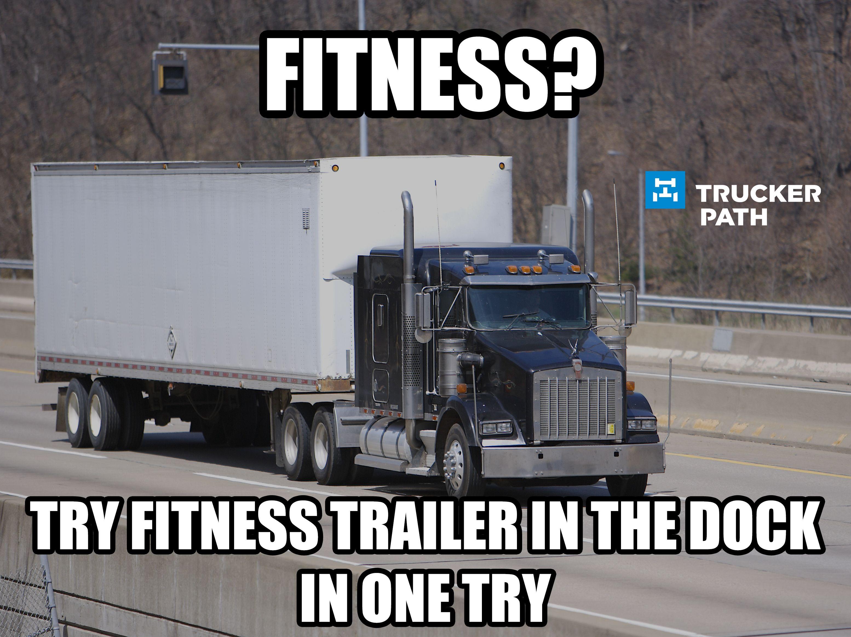 Www Truckerpath Com Funny Trucker Memes Semi Truck Us Trailer