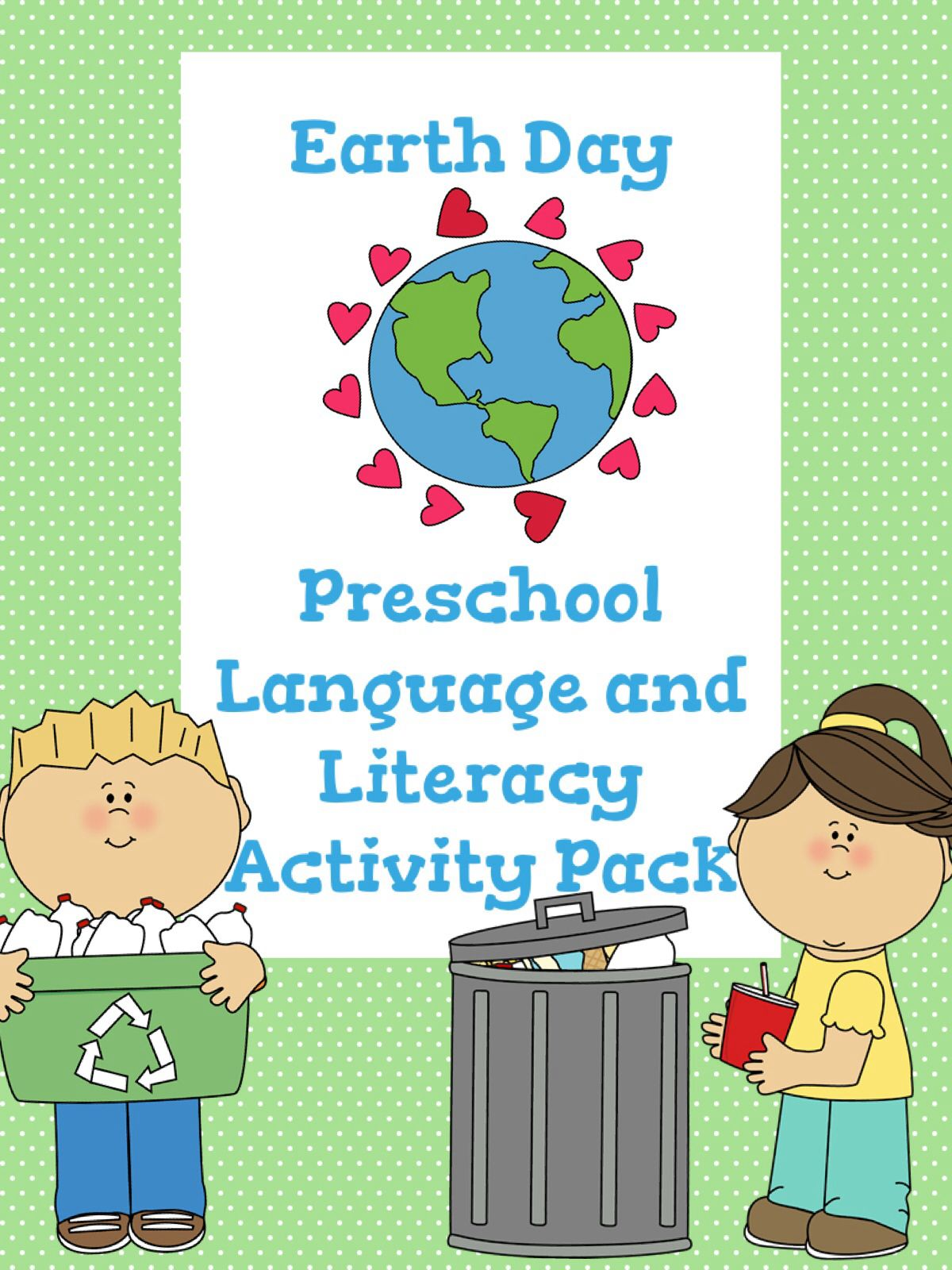 Earth Day Preschool Unit Story And Language Literacy Activities