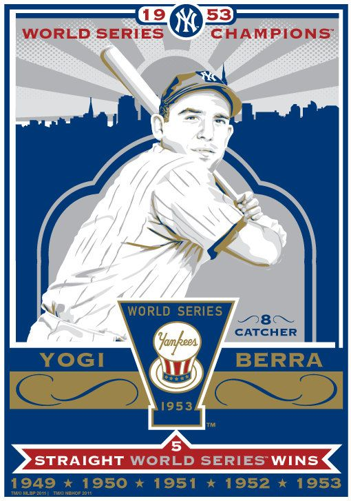 Yogi Berra New York Yankees 1953 World Series By Sportspropaganda Yogi Berra Yankees Champion Sports