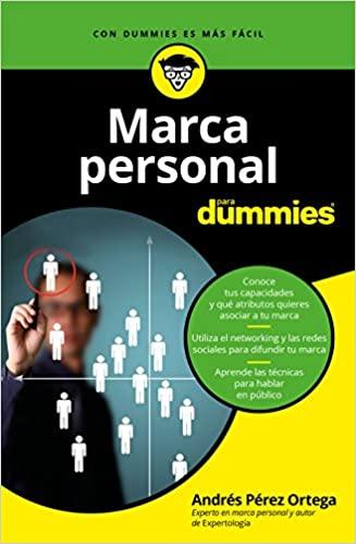 Marca Personal Para Dummies Amazon Es Pérez Ortega Andrés Libros Libros En Línea Para Dummies Libros De Economía