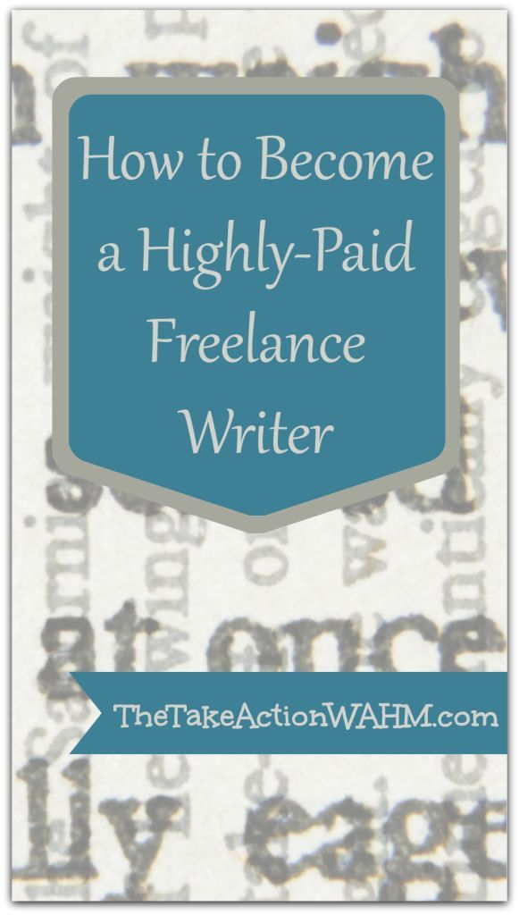How to Become a Highly-Paid Freelance Writer From SAHM to WAHM Starters