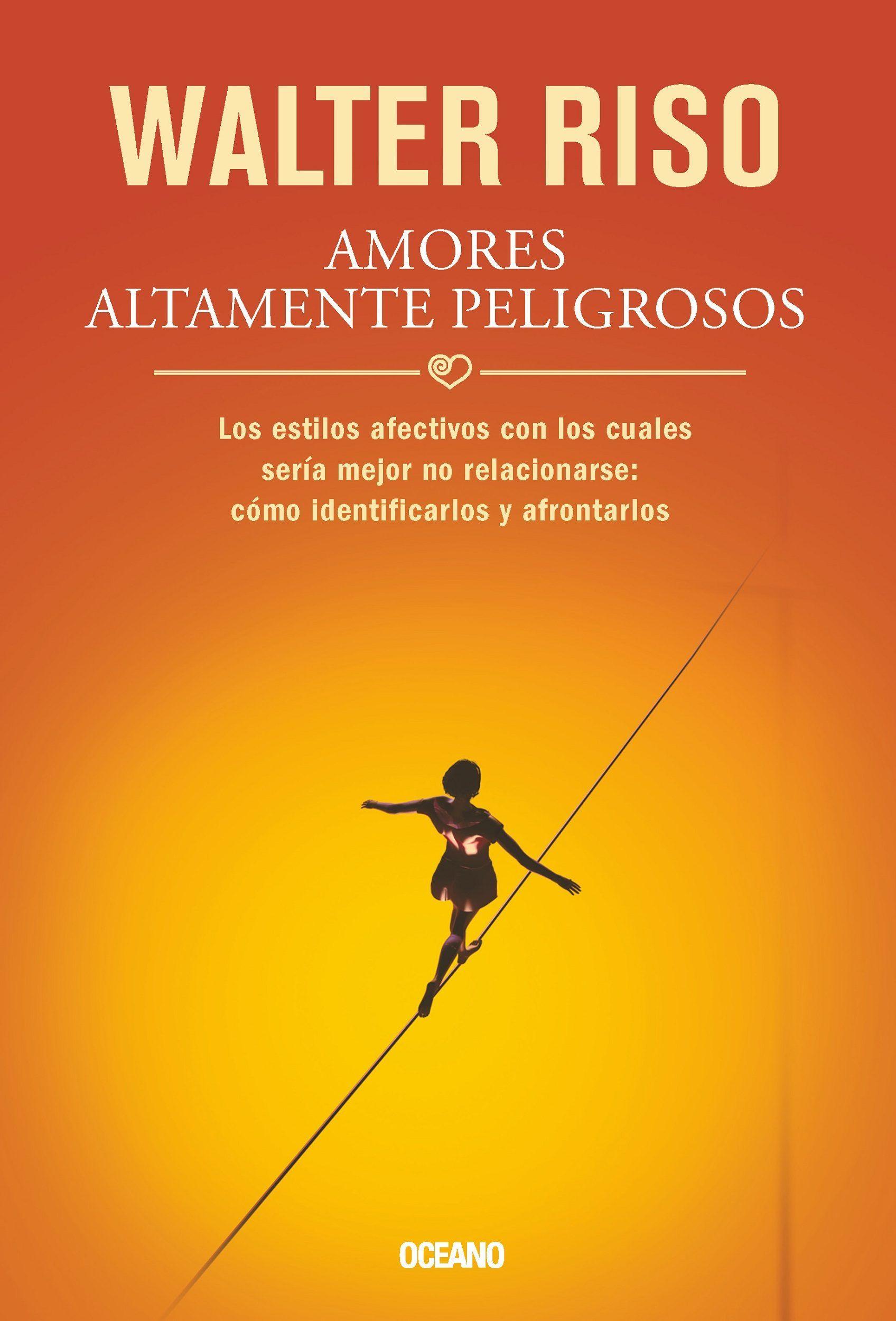 Pdf amores peligrosos riso altamente descargar walter download libro