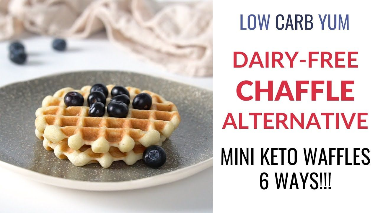 Dairy free chaffles 6 ways youtube in 2020 food
