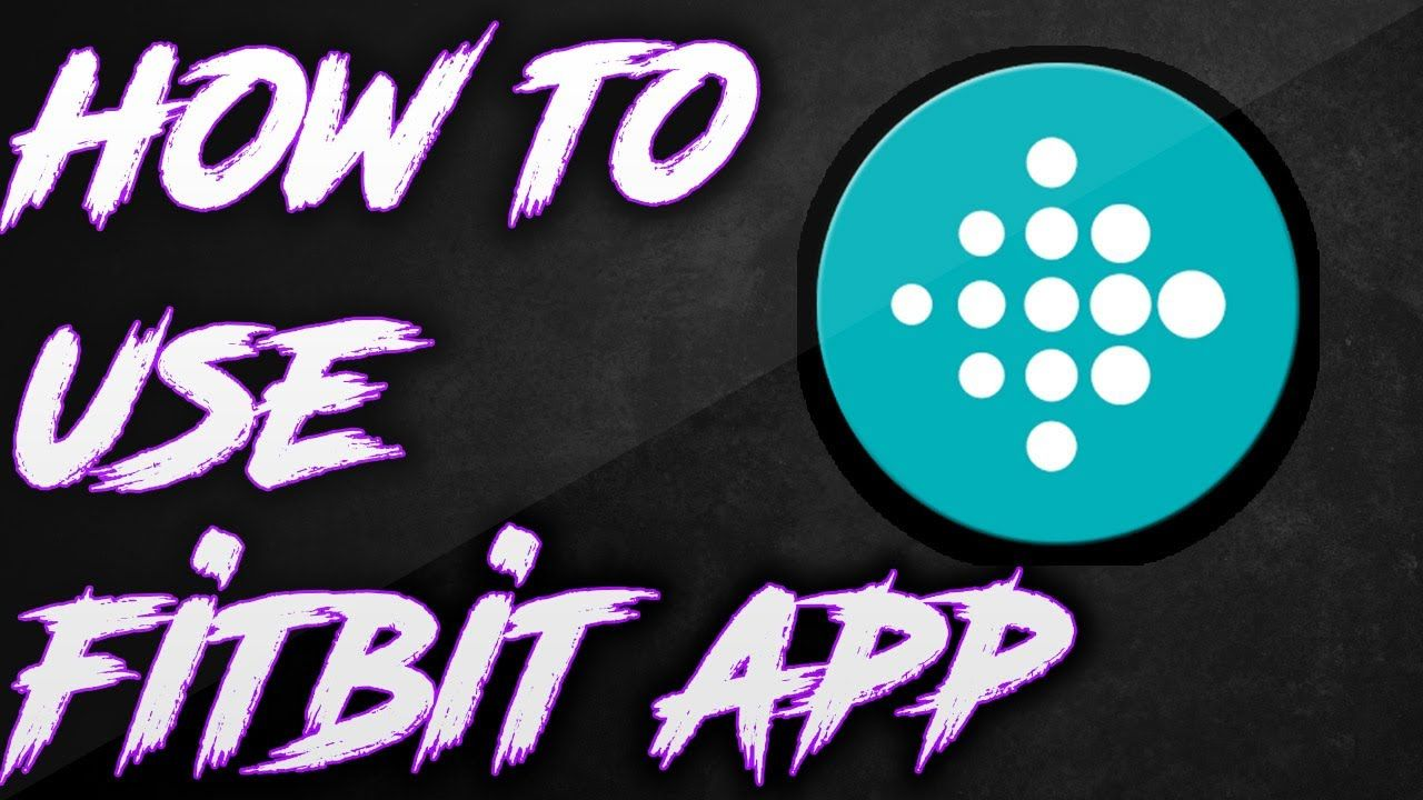 How to use Fitbit App 2017 YouTube (With images