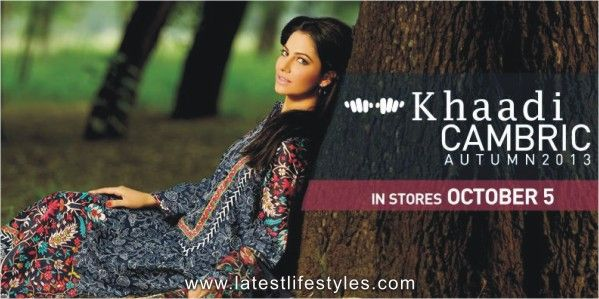 Khaadi Cambric Autumn 2013/2014 collection will be in stores from 05 October 2013 but here we are sharing with the complete e-catalogue of Khaadi Cambric Autumn 2013.