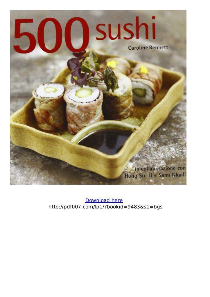 Download pdf ebook 500 sushi caroline bennett download pdf ebook 500 download pdf ebook 500 sushi caroline bennett download pdf ebook 500 forumfinder Choice Image
