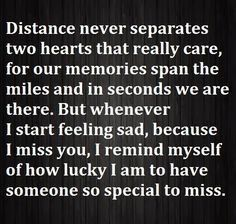 Amazing There Will Come A Time When You Are Missing Someone You Love And Wish They  Were Close To You. Here Are Comforting I Miss You Quotes For Him And For  Her.