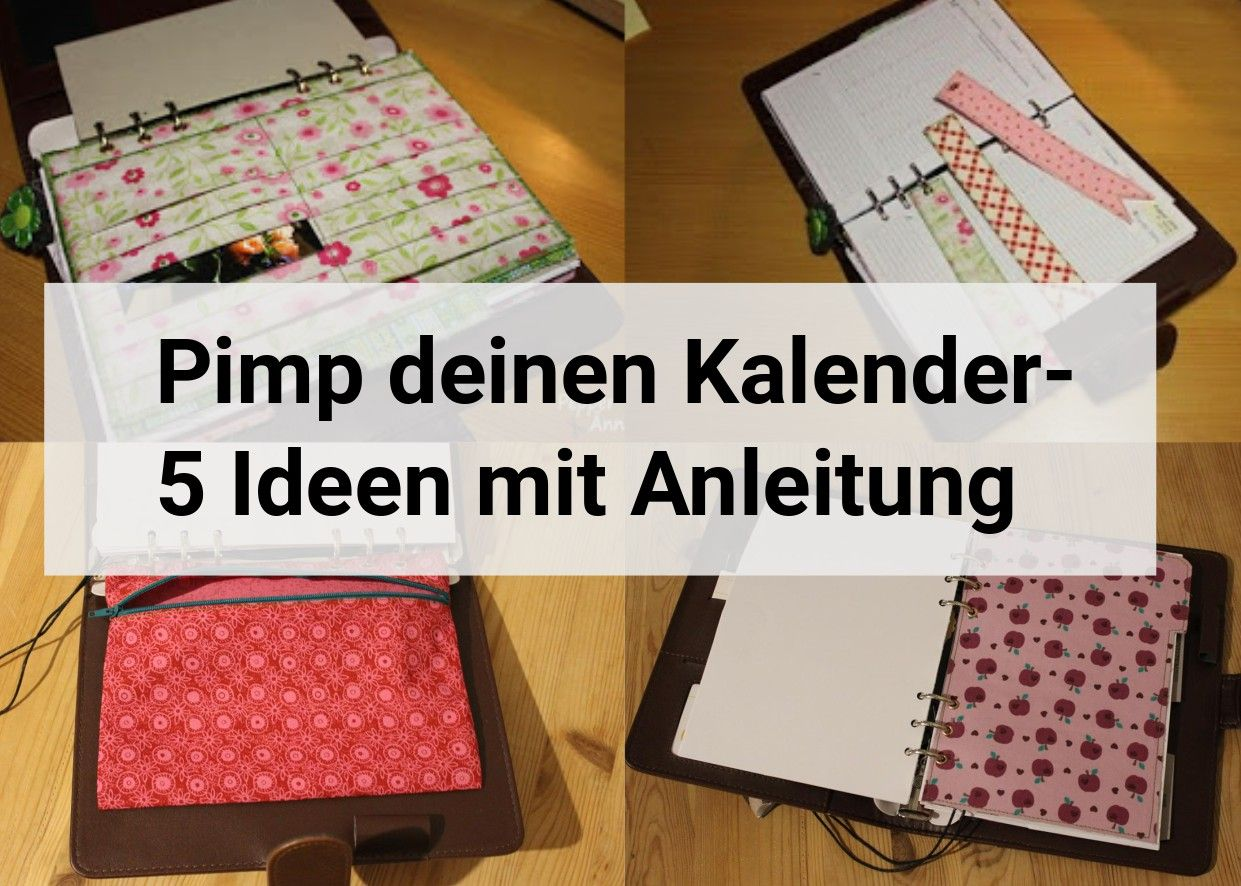 Pimp deinen Kalender - 5 Ideen mit Anleitung. Kalender ...
