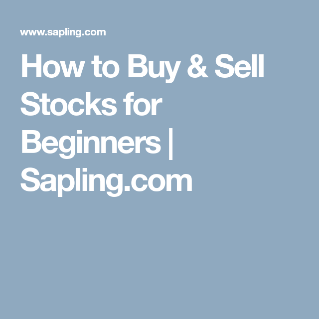 Brk A Stock Quote Custom How To Buy & Sell Stocks For Beginners  Sapling  Budget