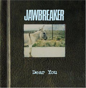 Dear You Jawbreaker Love You So Much Album Cool