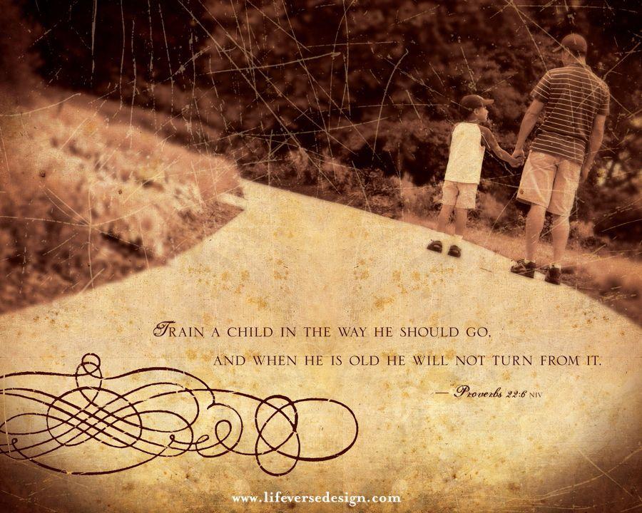 Proverbs 22 — Train up a Child - Scripture Art - Bible Verse Art ...