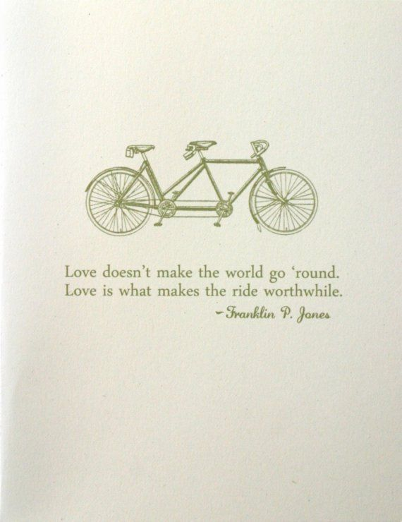 Love Card Tandem Bicycle Bicycle Quotes Cool Words Bike Quotes