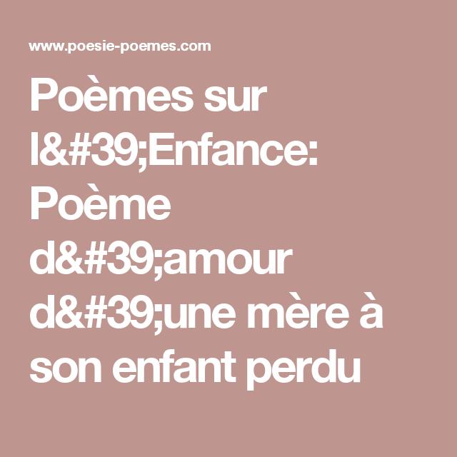 Poèmes Sur Lenfance Poème Damour Dune Mère à Son Enfant
