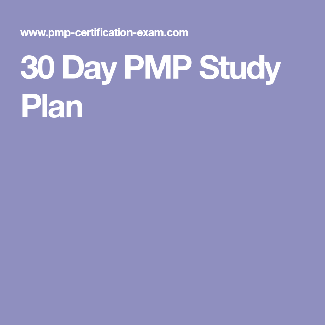 30 Day Pmp Study Plan Pmp Pinterest Project Management And Pmp