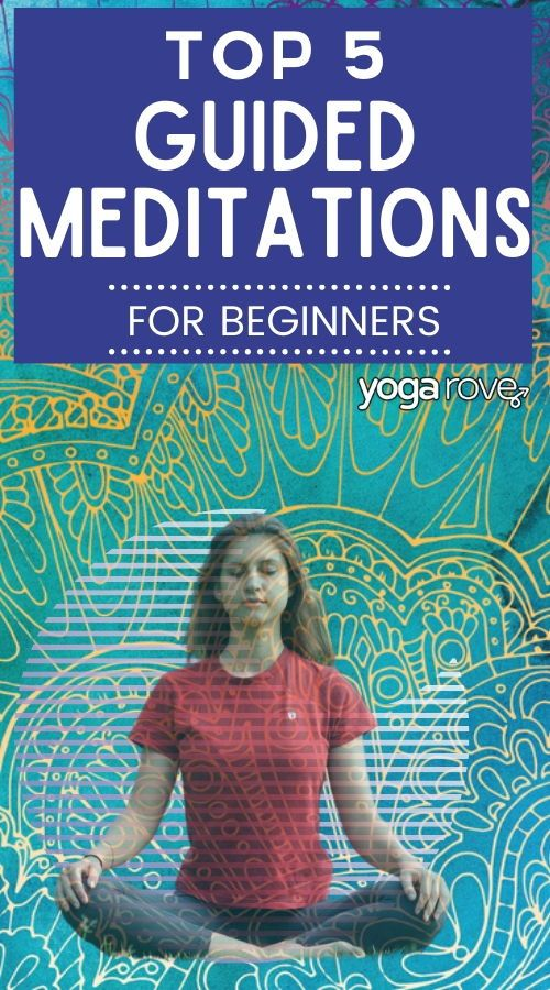 Top 5 Guided Meditations for Beginners in 2020 ...