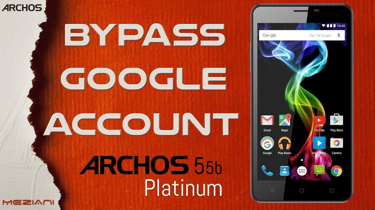 Bypass Google Account ARCHOS 55b Platinum Remove FRP | Google