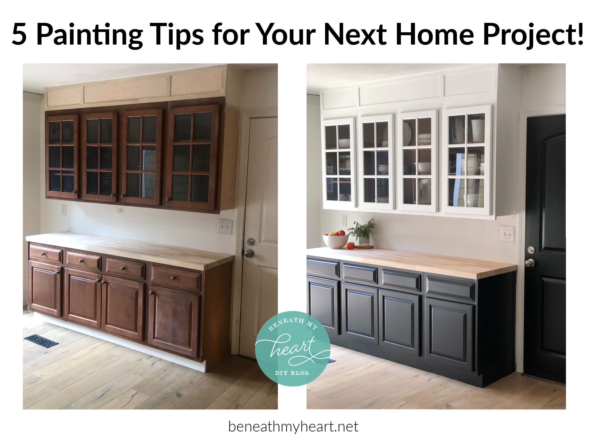 5 Paint Tips For Your Next Home Project Beneath My Heart In 2020 Home Projects Home Next At Home