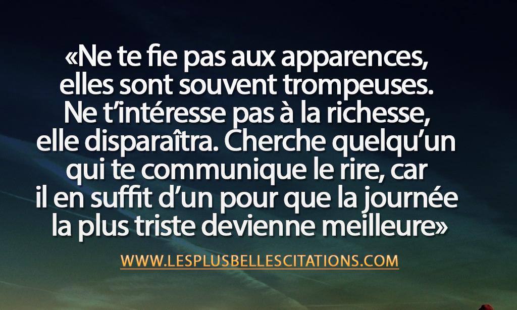 Citation Les Apparences Les Plus Belles Citations