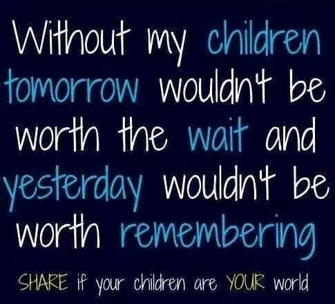 Cant Imagine Life Without My Children Mommy Quotes My Children