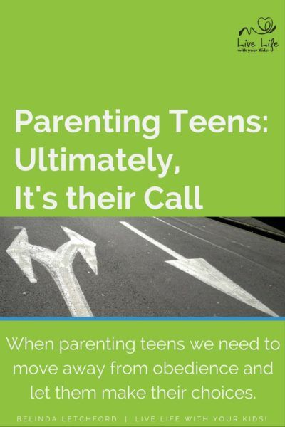 Photo of Parenting Teens: Ultimately, their Call
