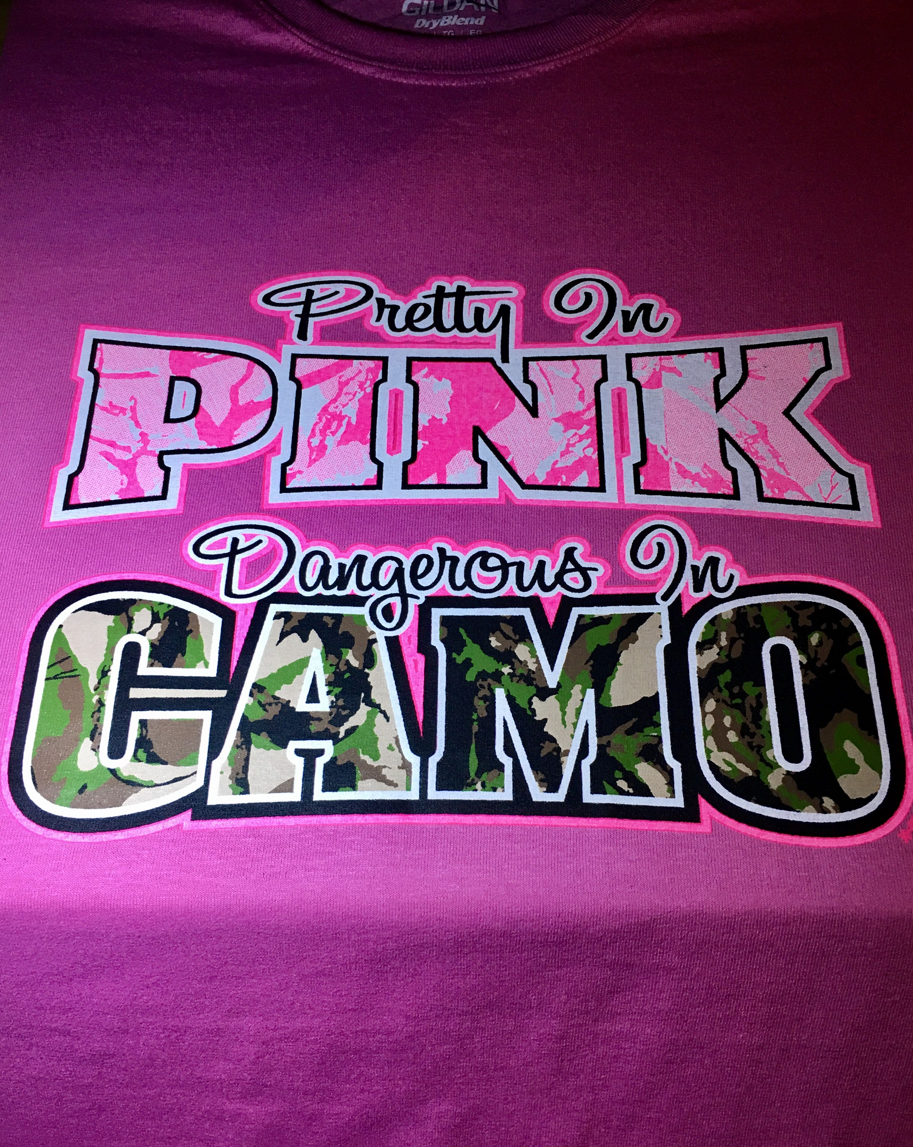 fb20ee6a9a Pretty In Pink Dangerous in Camo Custom T-shirt. Customize to your favorite  colors. Click visit to visit our website and purchase.