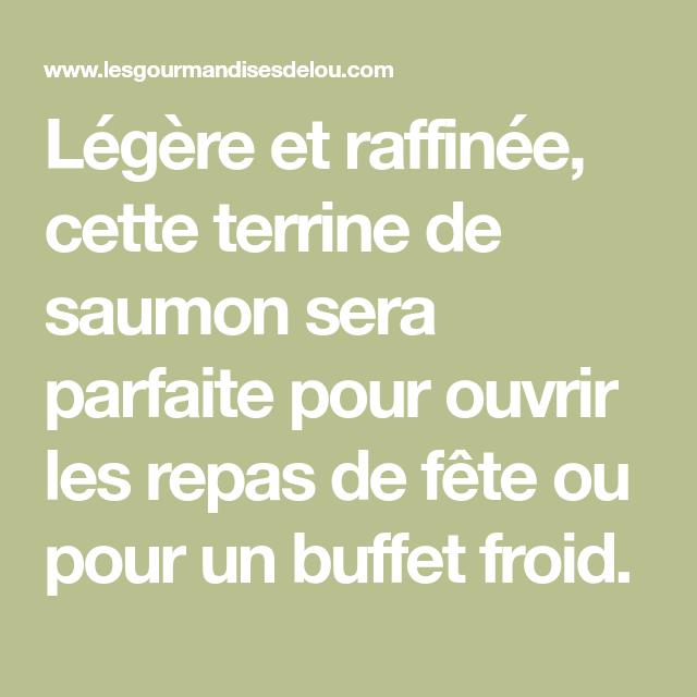 Pain de saumon - Les Gourmandises de Lou #terrinedesaumon