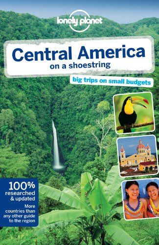 Lonely Planet Central America (Travel Guide) by Carolyn McCarthy | books | Pinterest | Central ...