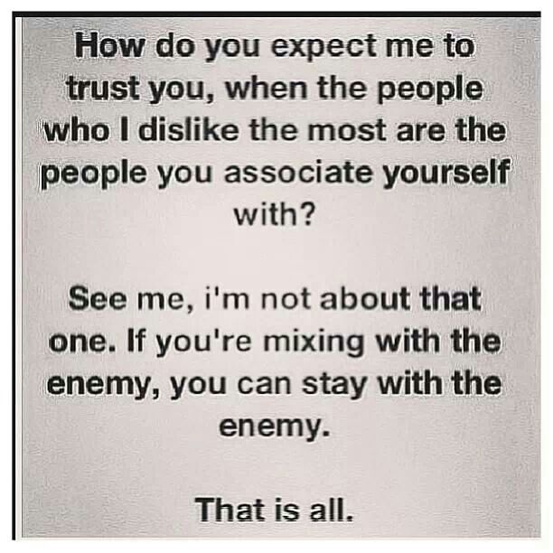 Company With My Enemy Fake Friend Quotes Friends Quotes Enemies Quotes
