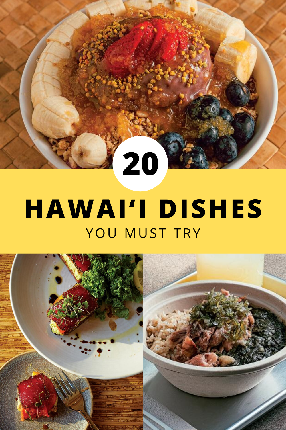 20 Hawai I Dishes You Must Try When Traveling To The Islands In 2020 Hawaii Food Food Dishes