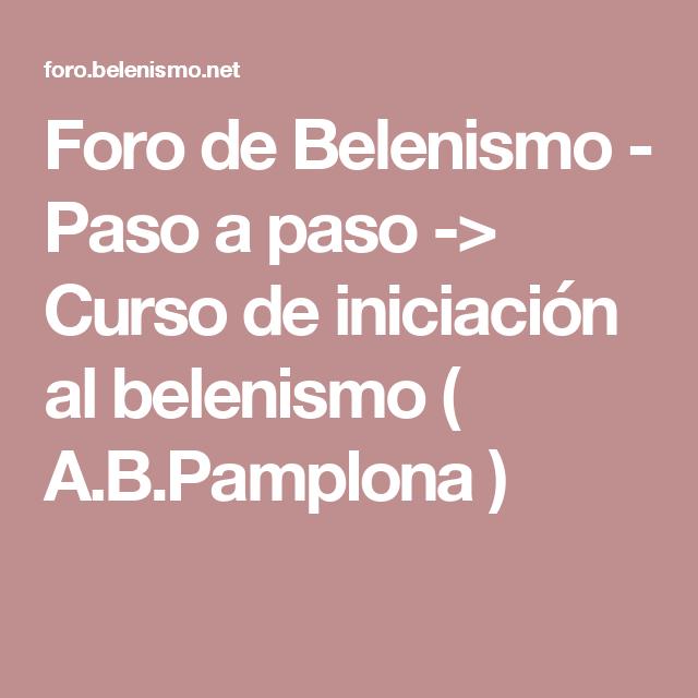 Foro de Belenismo - Paso a paso -> Curso de iniciación al belenismo ( A.B.Pamplona )